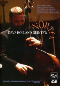 Dave Holland Quintet: Vortex