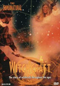 The Supernatural: Witchcraft