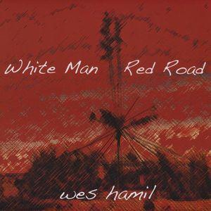 White Man Red Road