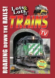 Lots and Lots of Trains Vol. 3