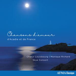 Chansons D'amour D'acadie Et de France