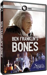Secrets of the Dead: Ben Franklin's Bones