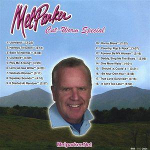 Mel Parker Cut-Worm Special