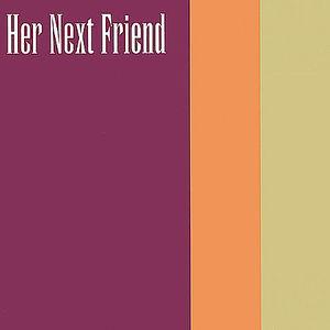 Her Next Friend