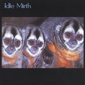 Idle Mirth