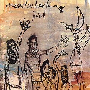 Have You Ever Seen Meadowlark Jivin'