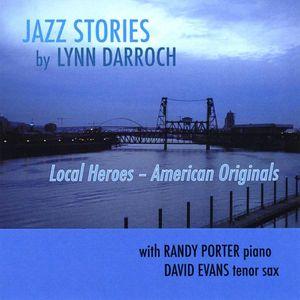 Local Heroes /  American Originals