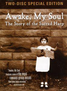 Awake My Soul: The Story of the Sacred Harp