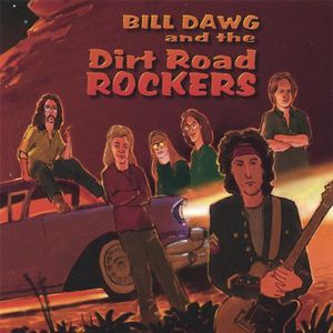 Bill Dawg & the Dirt Road Rockers