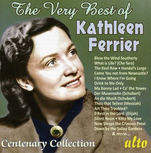 Very Best of Kathleen Ferrier Centenary Collection