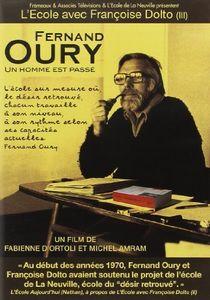 Fernand Oury: Un Homme Est Passe