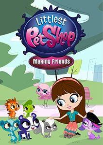 Littlest Pet Shop: Making Friends