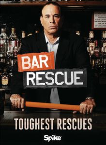 Bar Rescue: Toughest Rescues