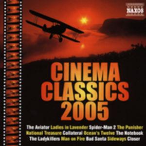 Cinema Classics 2005 /  Various