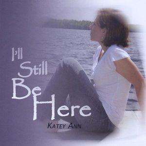 I'll Still Be Here