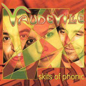 Skits of Phonic