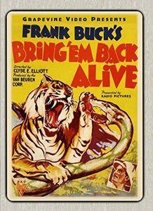 Bring 'Em Back Alive