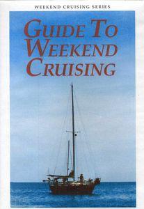 Guide to Weekend Cruising