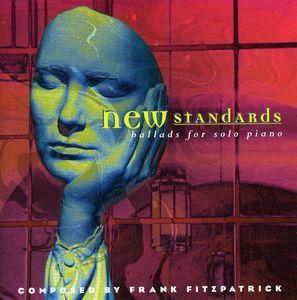 New Standards: Ballads for Solo Piano