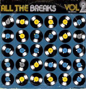 All The Breaks, Vol 2