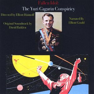 Fallen Idol: The Yuri Gagarin Conspiracy (Original Soundtrack)