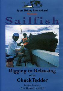 Sailfish: Rigging to Releasing
