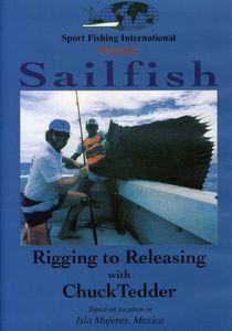 Sailfish: Rigging to Releasing