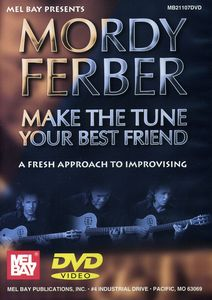 Make the Tune Your Best Friend: A Fresh Approach to Improvising