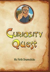 Curiosity Quest: Vic Firth Drumsticks