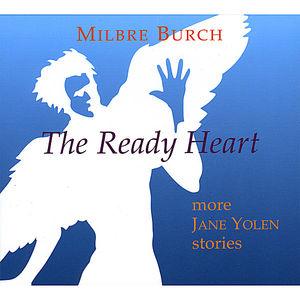 Ready Heart: More Jane Yolen Stories