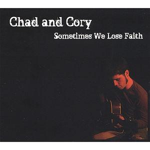Sometimes We Lose Faith