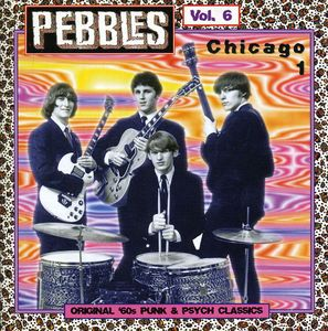 Pebbles, Vol. 6: Chicago Part 1
