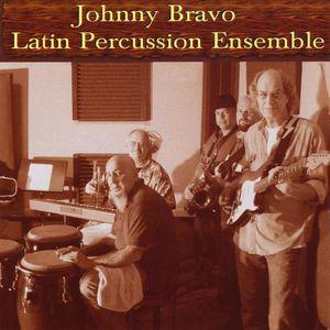 Johnny Bravo Latin Percussion Ensemble