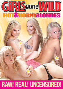 Girls Gone Wild: Hot and Horny Blondes
