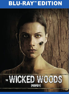 The Wicked Woods (Perfidy)