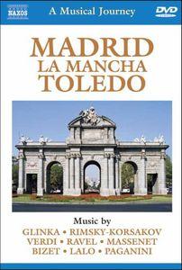Musical Journey: Madrid la Mancha Toledo