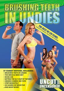 Brushing Teeth in Undies: Best of Liv Films