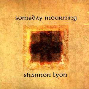 Someday Mourning