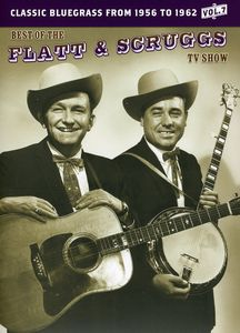 The Best of the Flatt & Scruggs TV Show: Volume 7