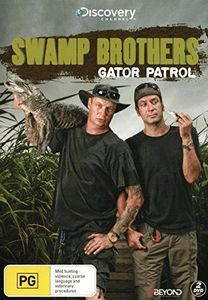Swamp Brothers: Gator Patrol [Import]