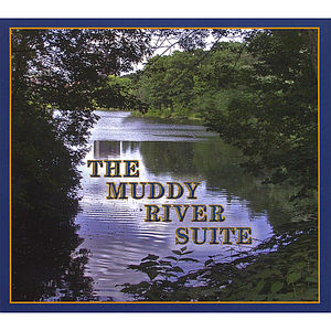 Muddy River Suite