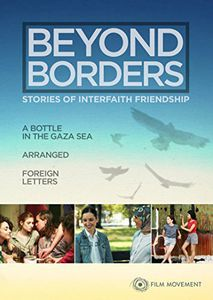 Beyond Borders: Stories of Interfaith Friendship