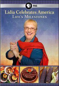 Lidia Celebrates America: Life's Milestone