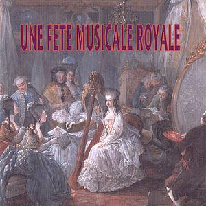 Une Fete Musicale Royale