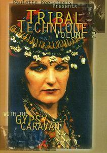 Gypsy Caravan's Tribal Technique