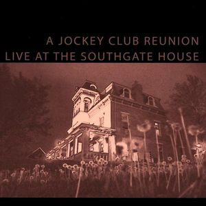 Jockey Club Reunion Live at the Southgate House