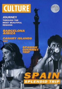 Spain: Spendid Trip - Journey Through The Most Beautiful Regions