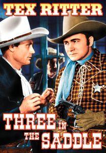 Three in the Saddle (Bonus Matt Clark Railroad)