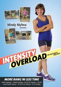 Mindy Mylrea: Intensity Overload - 6 Worouts More Bang In Less Time NoEquipment Required