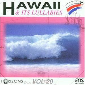Hawaii & It's Lullabies